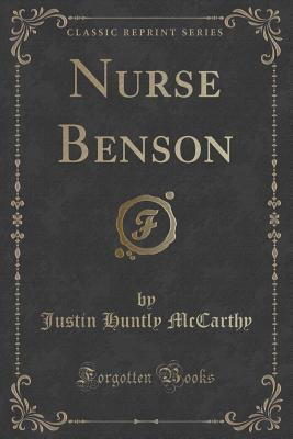 Nurse Benson Justin Huntly McCarthy