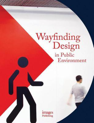 Wayfinding Design in the Public Environment Andrew Hodson