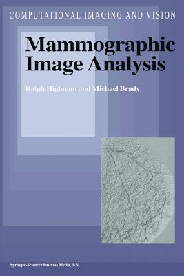 Mammographic Image Analysis R Highnam