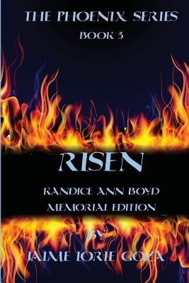 Risen (The Phoenix Series #3)  by  Jaime Goza