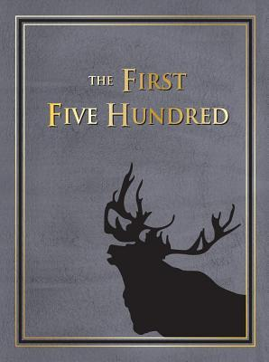 The First Five-Hundred: The Royal Newfoundland Regiment in Galipoli and on the Western Front During the Great War  by  Richard Cramm