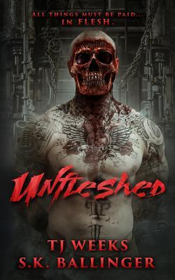 Unfleshed  by  S K Ballinger