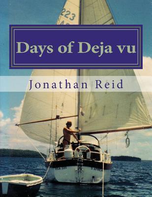 days of deja vu  by  mr jonathan reid