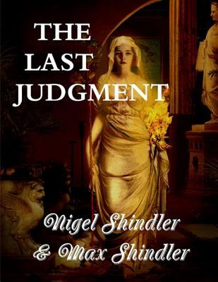 The Last Judgment: The Tower: Book IV  by  Max Shindler