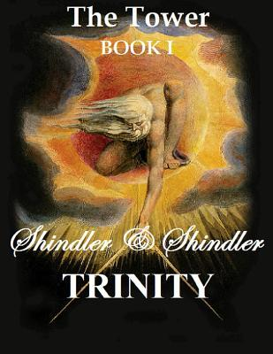 Trinity: The Tower: Book I  by  Shindler