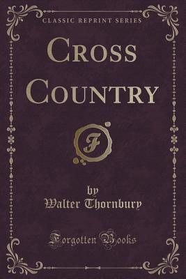 Cross Country Walter Thornbury