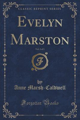 Evelyn Marston, Vol. 2 of 3  by  Anne Marsh-Caldwell