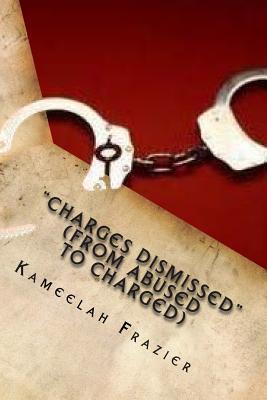 Charges Dismissed Kameelah S Frazier