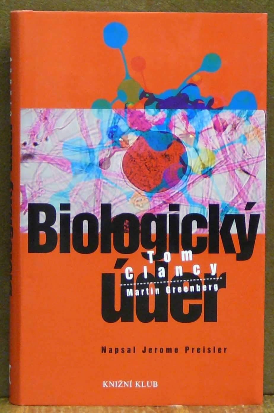 Biologický úder  by  Jerome Preisler