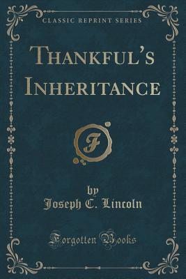 Thankfuls Inheritance  by  Joseph C Lincoln