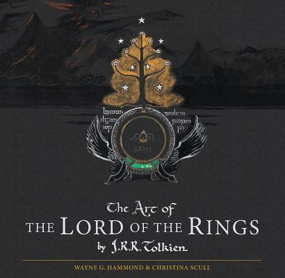 The Art of The Lord of the Rings  by  J.R.R. Tolkien by Wayne G. Hammond
