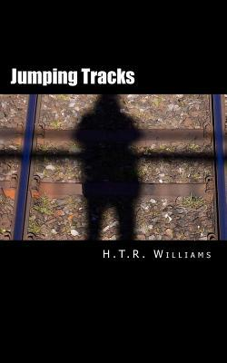 Jumping Tracks  by  H T R Williams