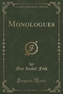 Monologues  by  May Isabel Fisk