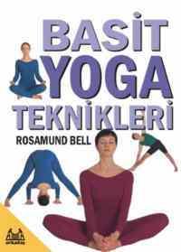 Basit Yoga Teknikleri Rosamund Bell