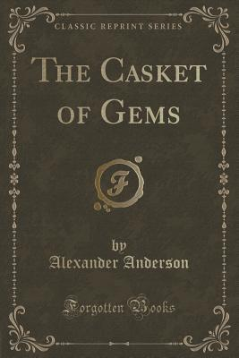 The Casket of Gems  by  Alexander Anderson
