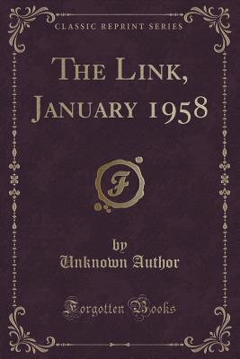 The Link, January 1958 Forgotten Books