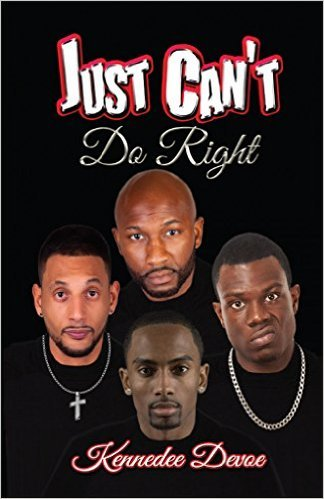 Just Cant Do Right  by  Kennedee Devoe
