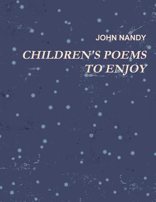 Childrens Poems to Enjoy John Nandy