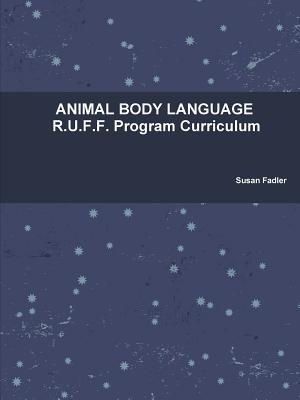 Animal Body Language Susan Fadler