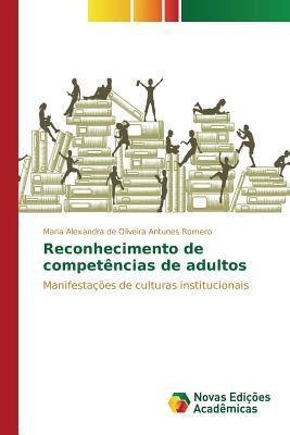 Reconhecimento de Competencias de Adultos  by  Romero Maria Alexandra De Oliveira Antun