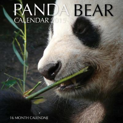 Panda Bear Calendar 2015: 16 Month Calendar  by  Sam Hub
