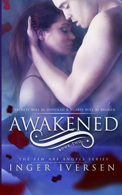 Awakened: Few Are Angels Inger Iversen