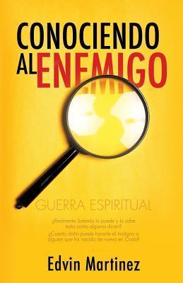 Conociendo Al Enemigo  by  Edvin Martinez