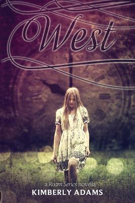 West: A Roam Series Novella  by  Kimberly Adams