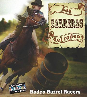 Las Carreras del Rodeo Lynn M. Stone