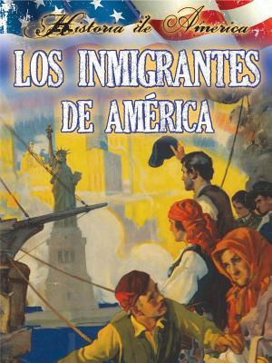 Los Inmigrantes de Estados Unidos  by  Linda Thompson