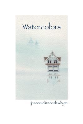 Watercolors Jeanne Elizabeth Whyte