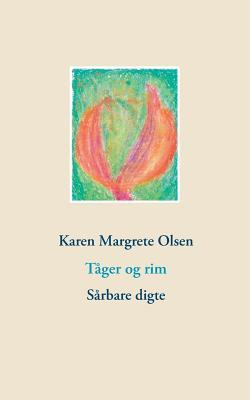 Tåger og rim: Sårbare digte  by  Karen Margrete Olsen