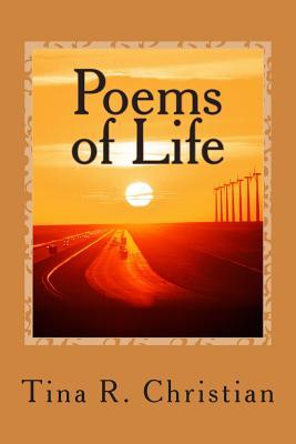 Poems of Life Tina Renee Christian