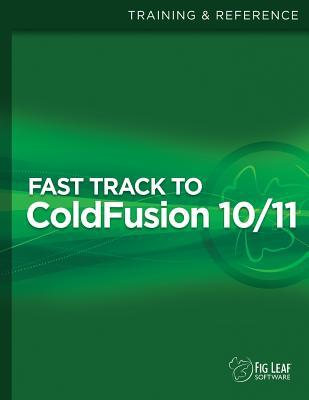 Fast Track to Coldfusion 10/11  by  David T Watts