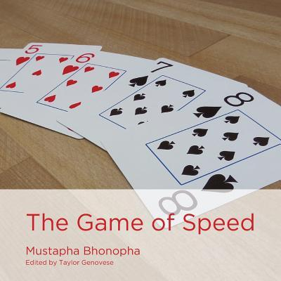 The Game of Speed  by  Mustapha Bhonopha