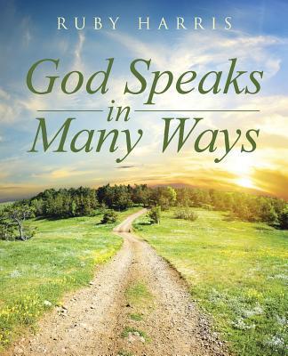 God Speaks in Many Ways  by  Ruby Harris