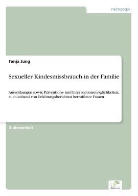 Sexueller Kindesmissbrauch in Der Familie Tanja Jung