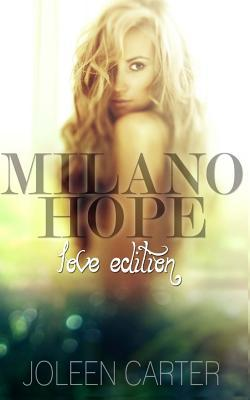 Milano Hope Joleen Carter