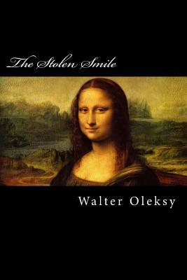 The Stolen Smile: A Mystery/Romance  by  Walter Oleksy