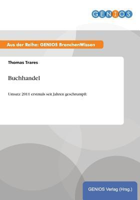 Buchhandel  by  Thomas Trares