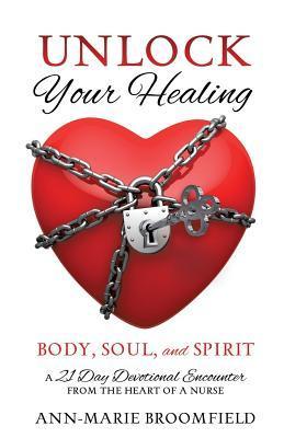 Unlock Your Healing Ann-Marie Broomfield