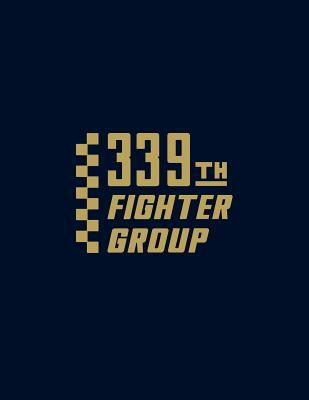 339th Fighter Group  by  Turner Publishing