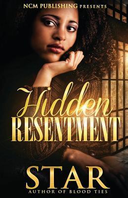 Hidden Resentment  by  Star