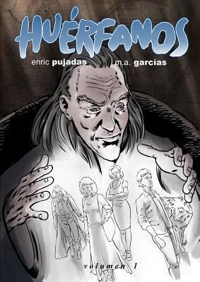 Huerfanos Volumen 1 Enric Pujadas
