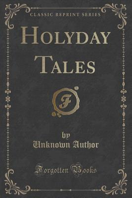 Holyday Tales Unknown author