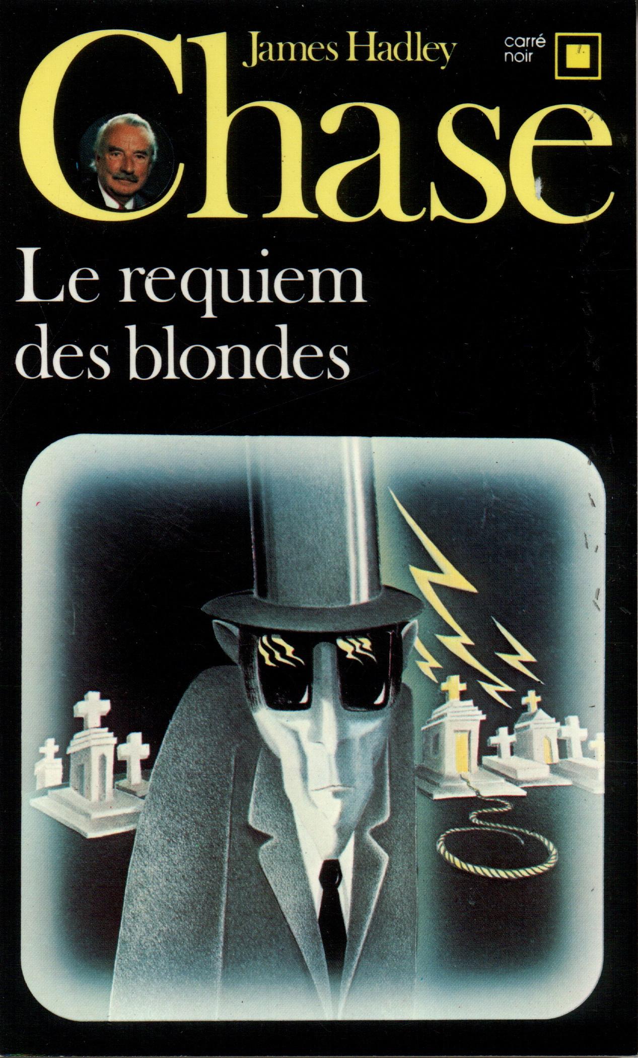 Le Requiem des blondes James Hadley Chase