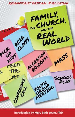Family, the Church, and the Real World  by  Mary Beth Yount