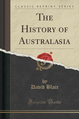 The History of Australasia  by  David Blair