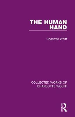 The Human Hand  by  Charlotte Wolff