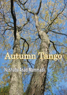 Autumn Tango  by  Nushaba Asad Mammadli